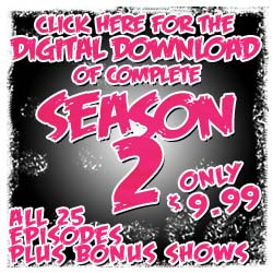 New 2014 - Click Here for Digital Download of complete season - season 2 pink